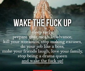 wake up, workout, and no excuses image