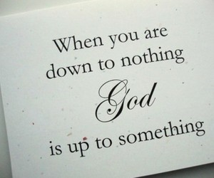 god, quote, and something image
