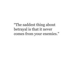 quote, sad, and enemies image