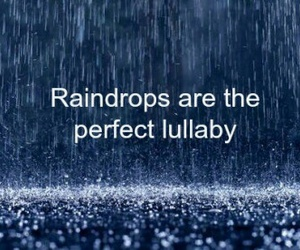 lullaby, quote, and rain image