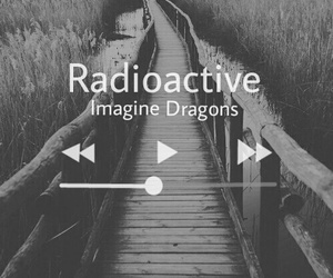 music, imagine dragons, and radioactive image