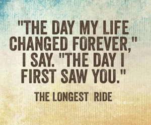 nicholas sparks, quote, and the longest ride image