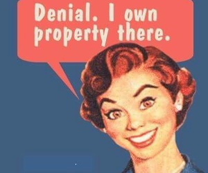 denial, funny, and property image