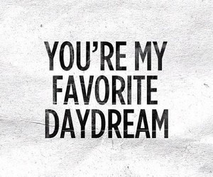 love, daydream, and quotes image