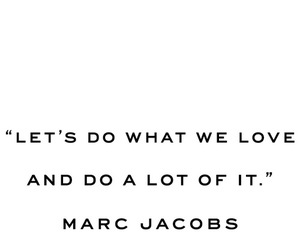 quote, marc jacobs, and love image