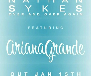 over and over again, ariana grande, and nathan sykes image
