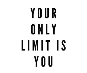 your only limit is you image