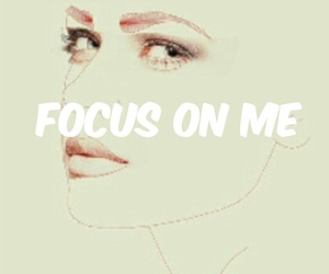 focus, girl, and me image