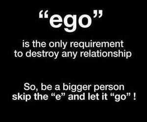 ego, quote, and Relationship image