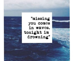drowning, quotes, and waves image