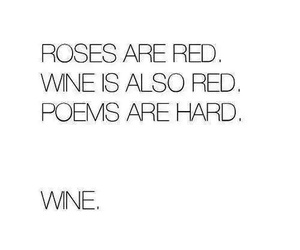 funny, poem, and wine image