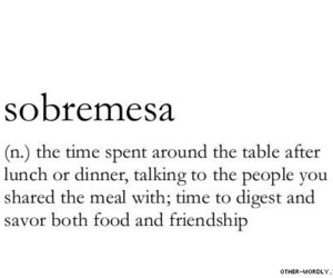 food, words, and sobremesa image