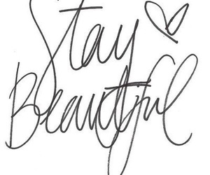 beautiful, quotes, and stay beautiful image