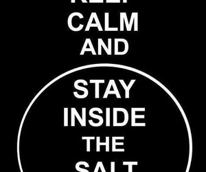 supernatural, keep calm, and salt image