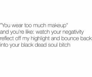 highlight, makeup, and quote image