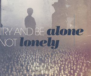 alone, lonely, and typography image