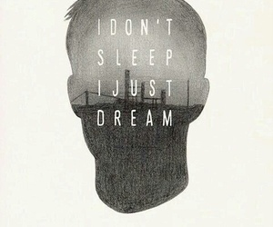 Dream, sleep, and quote image