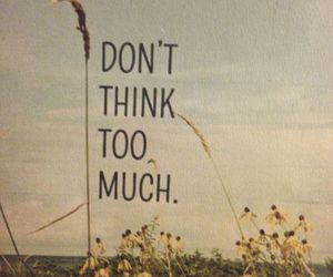quote, think, and text image