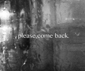 black and white, come, and come back image