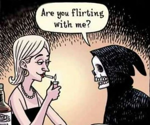 death, funny, and flirting image