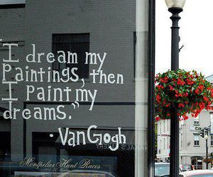 Dream, van gogh, and quote image