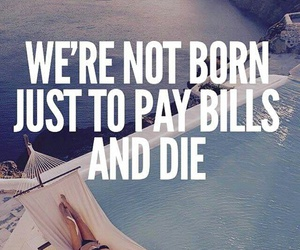 life, quotes, and bill image