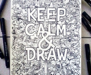 draw, keep calm, and drawing image