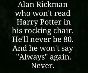 alan rickman, harry potter, and always image