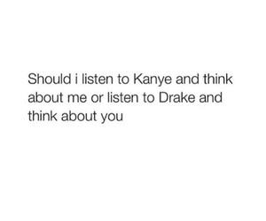 Drake, kanye, and me image
