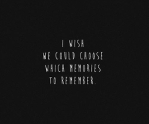 memories, quotes, and remember image