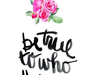 quote, true, and flowers image
