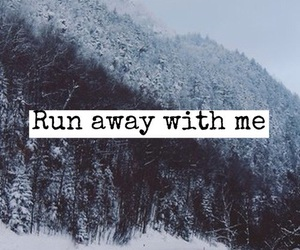 quote, snow, and forest image