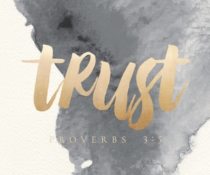 trust, quotes, and wallpaper image