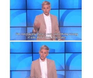funny, chocolate, and ellen image