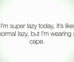 cape, super, and Lazy image