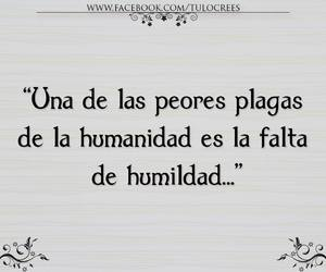 frases, falta, and humildad image