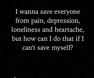 quote, depression, and sad image