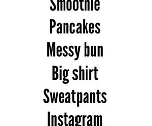 smoothie, pancakes, and sweatpants image