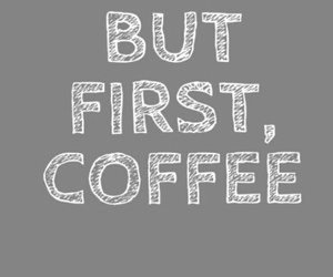 coffee, first, and wallpaper image