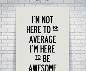 quotes, awesome, and motivation image