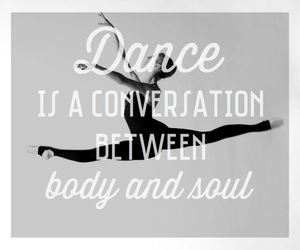 dance, quote, and body and soul image