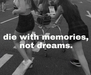 memories, Dream, and quotes image