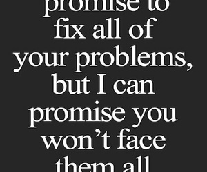 quotes, promise, and problem image