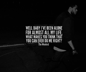 quotes, tumblr, and the weeknd image