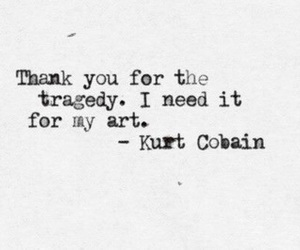 quotes, kurt cobain, and art image