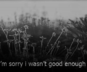 black and white, quote, and sad image