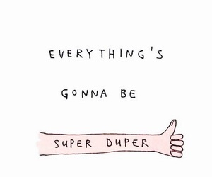 quotes, super, and positive image