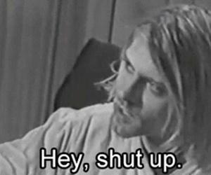 kurt cobain, nirvana, and shut up image