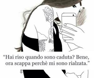scappare, frasi italiane, and rialzarsi image