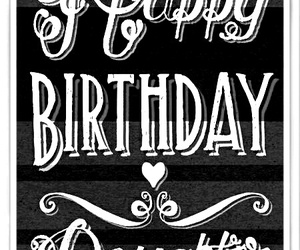 birthdays, happy birthday, and birthday wishes image